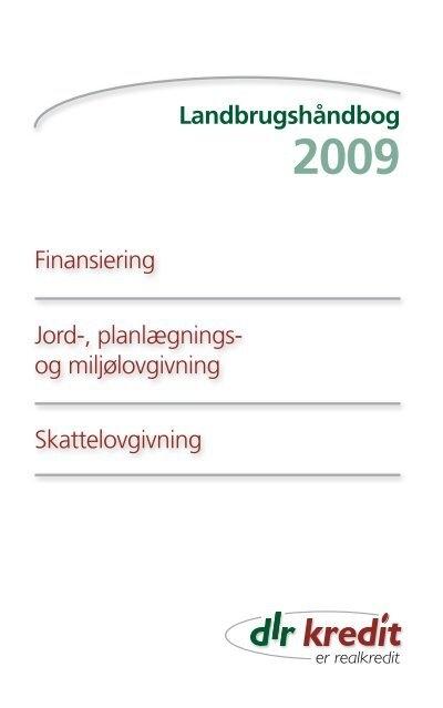 Landbrugshåndbog Finansiering Jord ... - DLR Kredit A/S