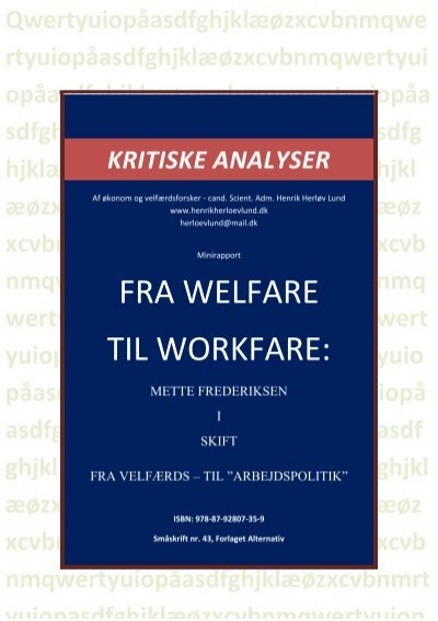from welfare to workfare Anne daguerre – welfare to work policies in the uk : the workfare consensus –  mai 2010   2 the conservative legacy (1979-.