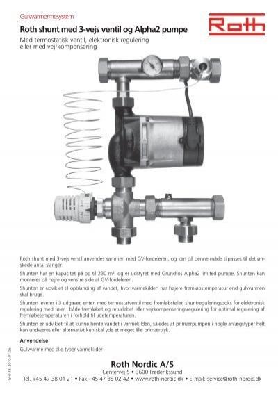 Roth shunt med 3-vejs ventil og Alpha2 pumpe Roth Nordic A/S