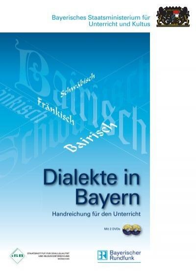 Eine Schnelle Frage zu den Bayerischen Dialekt des ...