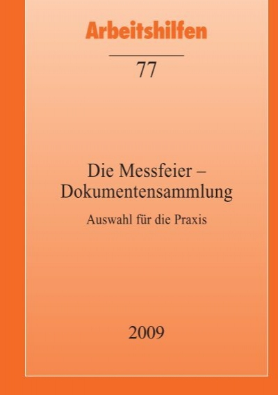 Die Messfeier Dokumentensammlung Auswahl Directserver Org