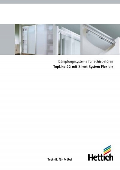 d mpfungssysteme f r schiebet ren topline 22 mit silent hettich. Black Bedroom Furniture Sets. Home Design Ideas