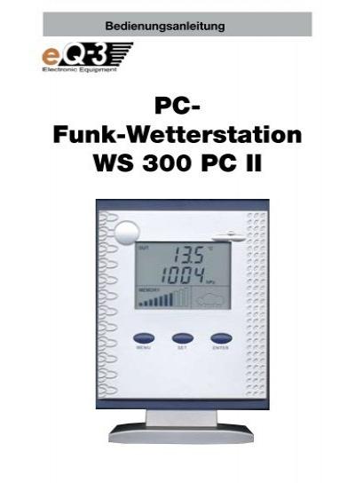 pc funk wetterstation ws 300 pc ii elv. Black Bedroom Furniture Sets. Home Design Ideas