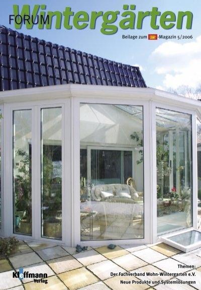 Themen der fachverband wohn wintergarten e v neue produkte und - Bundesverband wintergarten ev ...