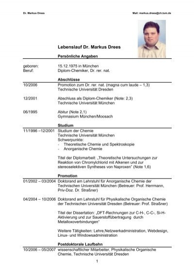 Lebenslauf Dr Markus Drees  Lehrstuhl Für Anorganische. Cover Letter Greeting Without Name. Resume Cover Letter Needed. Cover Letter Architecture Uk. Resume Cv Vcard And Portfolio. Lebenslauf Vorlage Fuer Studium. Curriculum Vitae Download Word. Fb Cover Letter Maker. Cover Letter Example Computer Science