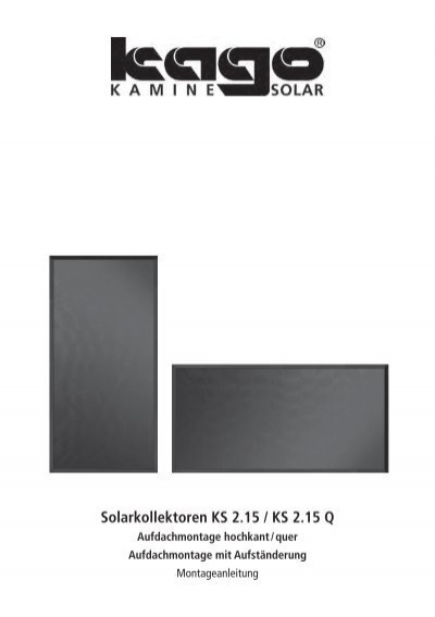 solarkollektor aufdachmontage kago w rmesysteme gmbh. Black Bedroom Furniture Sets. Home Design Ideas
