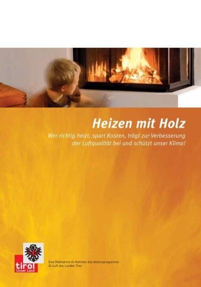 Richtig Heizen mit Holz - Energie Tirol