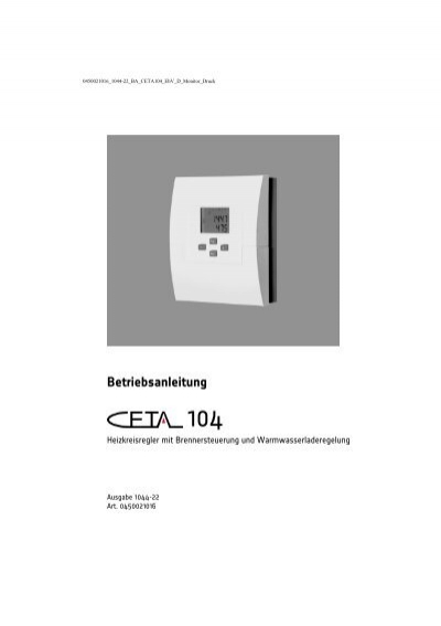 Heizungsregler CETA 104 EbV mit Brennersteuerung und Warmwasserladeregelung