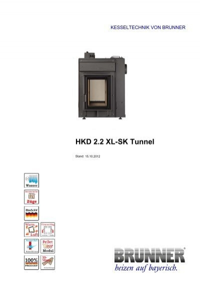 hkd 2 2 xl sk tunnel heizen auf bayerisch brunner. Black Bedroom Furniture Sets. Home Design Ideas