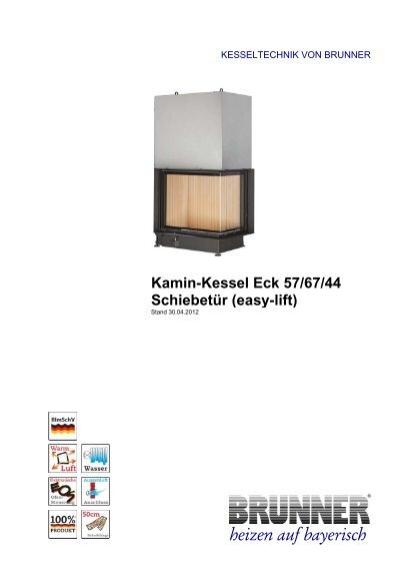 kamin kessel eck 57 67 44 schiebet r easy lift brunner. Black Bedroom Furniture Sets. Home Design Ideas