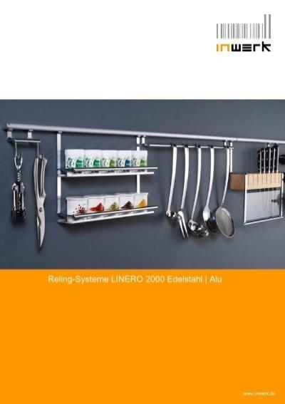 reling systeme linero 2000 edelstahl inwerk kuechen martin. Black Bedroom Furniture Sets. Home Design Ideas