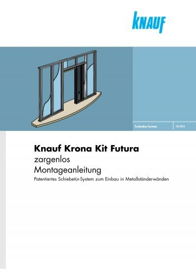 knauf krona kit futura zargenlos montageanleitung knauf ag. Black Bedroom Furniture Sets. Home Design Ideas