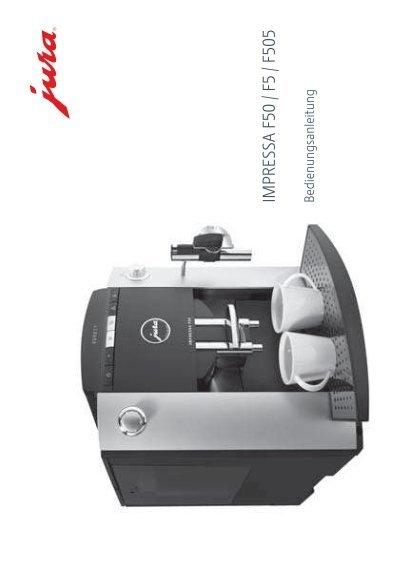 im pressa f50 f5 f505 jura kaffeevollautomaten best in jura. Black Bedroom Furniture Sets. Home Design Ideas