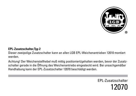 LGB /_ 12070 Zusatzschalter Typ 2 für 12010 /_ Weichen-Signal-Schalter