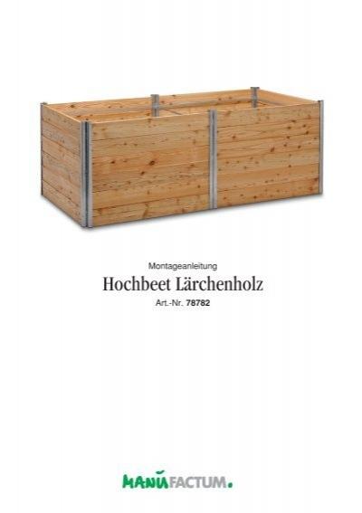 Hochbeet Larchenholz Manufactum