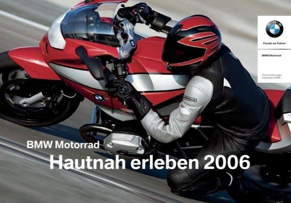 bmw motorrad hautnah erleben 2006 face the. Black Bedroom Furniture Sets. Home Design Ideas