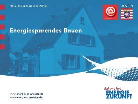 Energiesparendes bauen awi hessen for Energiesparendes bauen