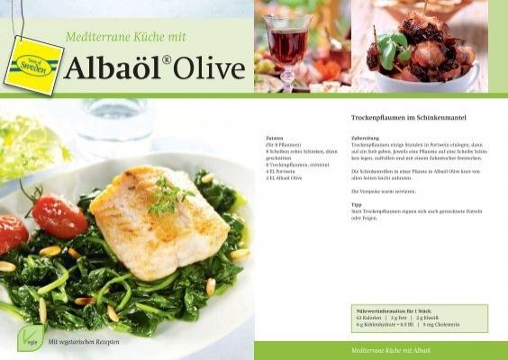 Mediterrane Küche mit Albaöl Olive