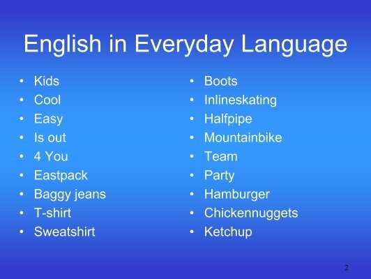 english langu English language resources, schools, and courses that teach english give you the tools you need to pursue any job opportunity english is the language of global business and continues to become increasingly important in the global market.