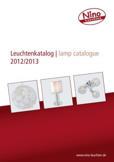 leuchtenkatalog lamp catalogue 2012 2013 nino leuchten gmbh. Black Bedroom Furniture Sets. Home Design Ideas