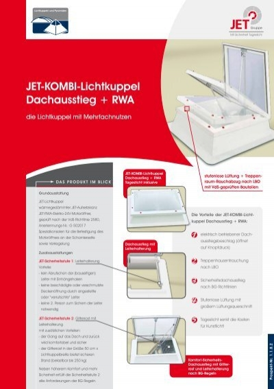 jet kombi lichtkuppel dachausstieg rwa jet gruppe. Black Bedroom Furniture Sets. Home Design Ideas