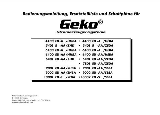 Bedienungsanleitung, Ersatzteilliste und Schaltpläne für Geko