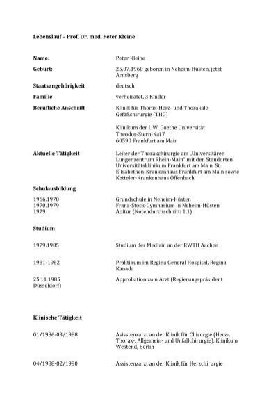 Lebenslauf – Prof. Dr. med. Peter Kleine Name: Peter Kleine Geburt ...
