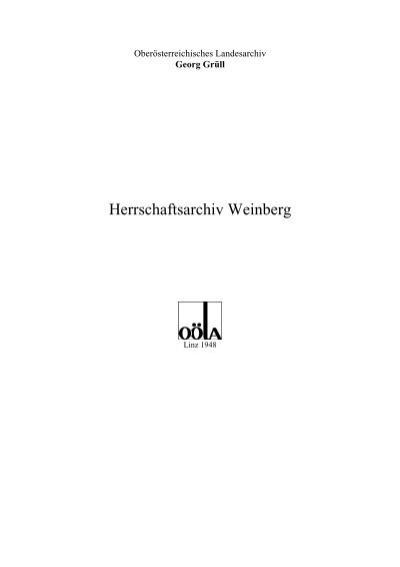 Herrschaftsarchiv Weinberg Oberosterreichisches Landesarchiv