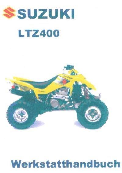 Werkstatthandbuch - Suzuki LTZ Forum