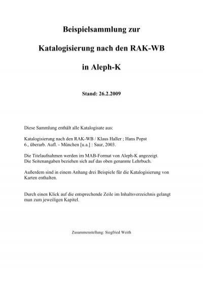 Beispielsammlung zur Katalogisierung nach den RAK-WB in Aleph ...