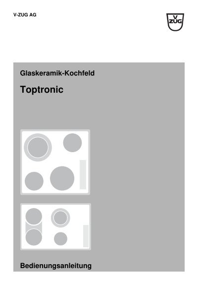 glaskeramik kochfeld toptronic bedienungsanleitung v zug ltd. Black Bedroom Furniture Sets. Home Design Ideas