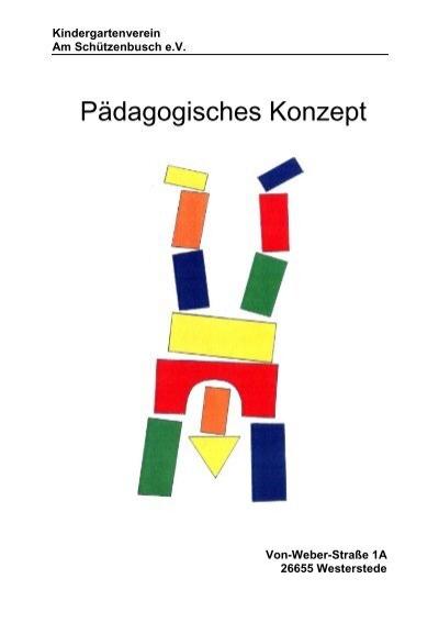 P dagogisches konzept kindergarten am schuetzenbusch for Konzept kindergarten