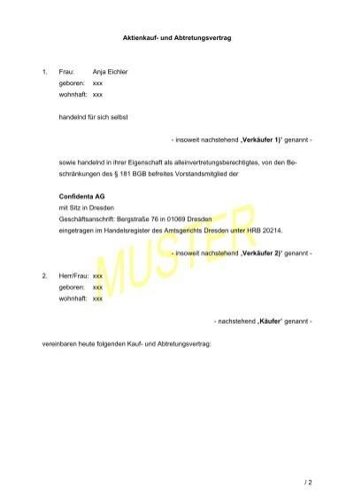 Aktienkauf- und Abtretungsvertrag - Confidenta AG