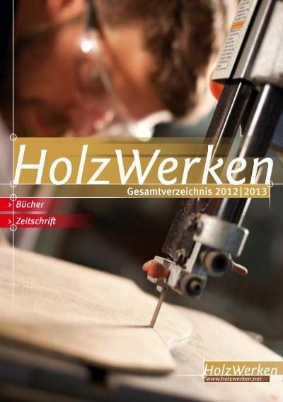 Gesamtverzeichnis 2012 2013 Pdf Holzwerken