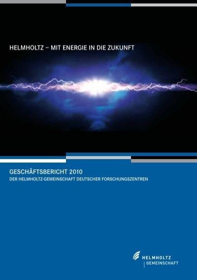 """Helmholtz Mit Geschã¤ftsbericht €"""" 2010 Energie Zukunft Die In 7f6ybg"""