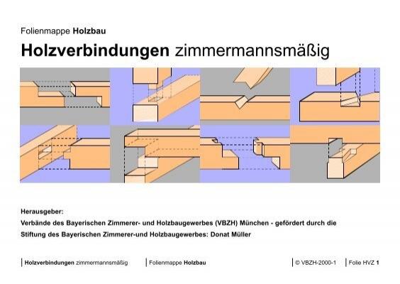 L ngenverbindungen 1 2 1 for Holzverbindungen zimmermann