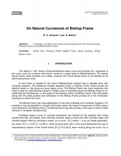 On Natural Curvatures of Bishop Frame - Journal of Vectorial Relativity