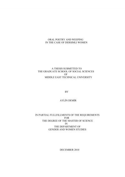 Oral Poetry And Weeping In The Case Of Dersimli Women A Thesis