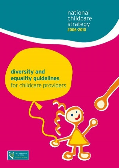 evaluation of equality and diversity in childcare essay Papers principles of diversity, equality and inclusion in of diversity, equality and that nothing should be lacking in their care and all care.