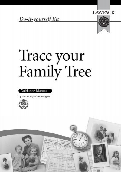 Trace your family tree kit sample chapter lawpack publishing ltd solutioingenieria Image collections