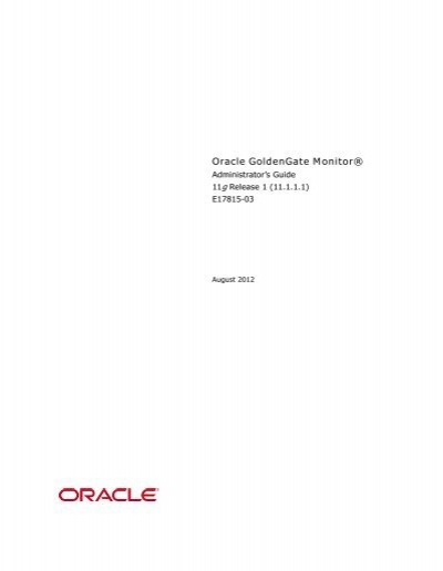 Oracle Goldengate Monitor 174 Docs Oracle