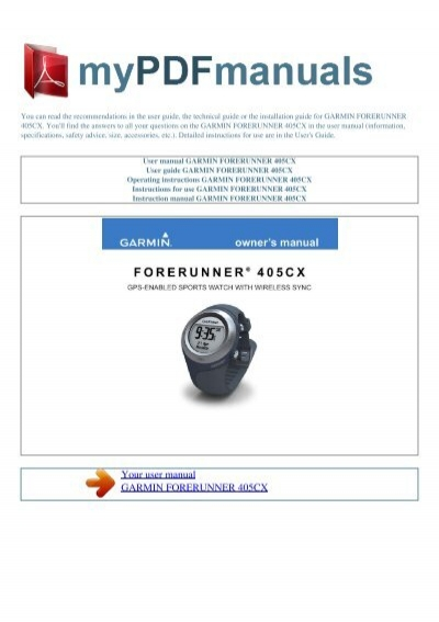 user manual garmin forerunner 405cx my pdf manuals rh yumpu com Instruction Manual Example garmin 405cx user manual