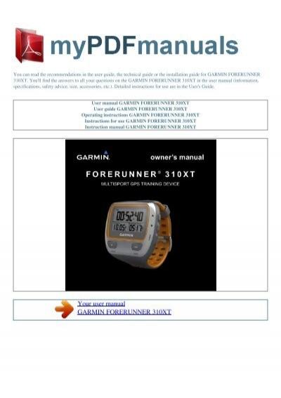 user manual garmin forerunner 310xt my pdf manuals rh yumpu com Garmin Wrist GPS Waterproof 310 Garmin Watch Charger