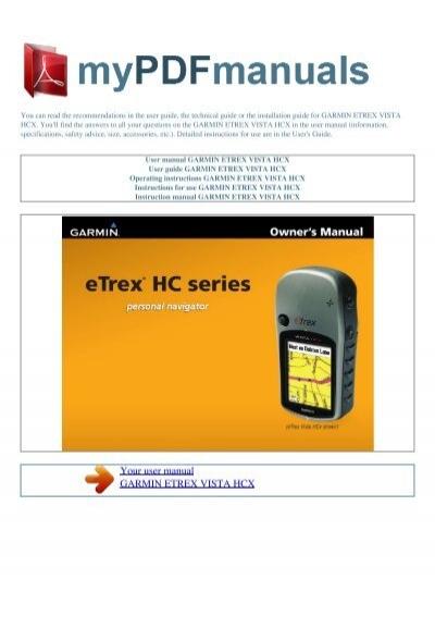 user manual garmin etrex vista hcx my pdf manuals rh yumpu com garmin etrex vista hcx manual en español garmin etrex vista hcx manual en español