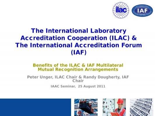 The International Laboratory Accreditation Cooperation (ILAC ... - IAAC