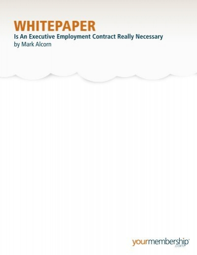 Is An Executive Employment Contract Really Necessary – Executive Employment Contract
