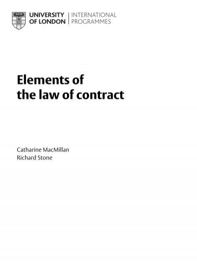 elements of the law of contract It is of great value to researchers of domestic and international law, government and politics, legal history, business and economics, criminology and much more the below data was compiled from various identification fields in the bibliographic record of this title.