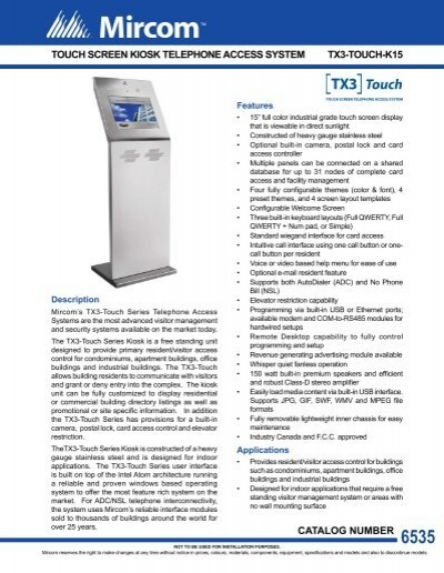 TOUCH SCREEN KIOSK TELEPHONE ACCESS SYSTEM     - Mircom