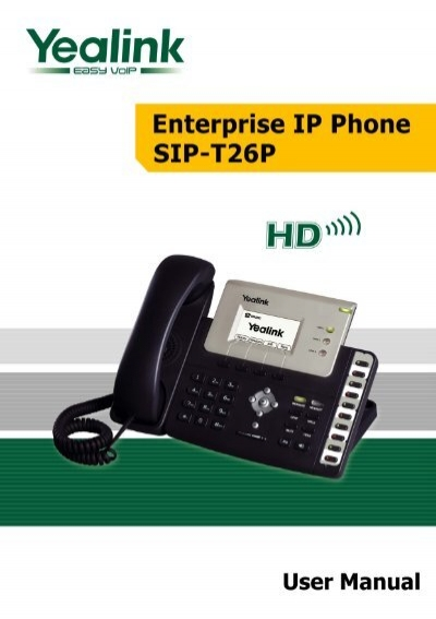 *New* Yealink SIP-T26P; Enterprise IP Phone