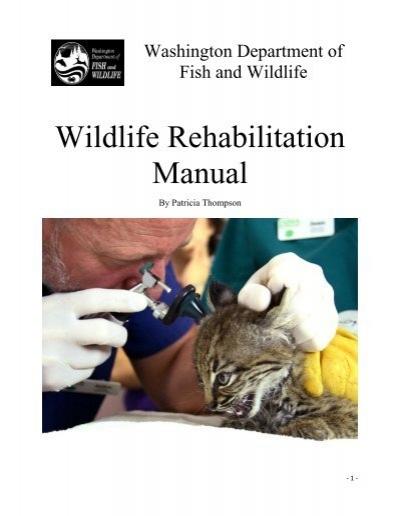 Wildlife rehabilitation manual washington department of for Washington department of fish and wildlife